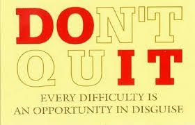 Do it Don't Quit